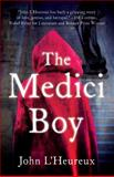 The Medici Boy, John L'Heureux, 1938231503