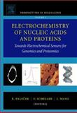 Electrochemistry of Nucleic Acids and Proteins : Towards Electrochemical Sensors for Genomics and Proteomics, Scheller, F., 044452150X