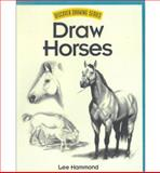 Draw Horses, Lee Hammond, 1581801505