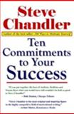 Ten Commitments to Your Success, Steve Chandler, 1931741506