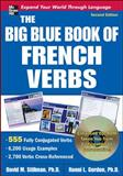 The Big Blue Book of French Verbs, Stillman, David M. and Gordon, Ronni L., 0071591508