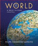 Myhistorylab Pegasus Student Access to Accompany the World, Brief Edition, Fernandez-Armesto, Felipe, 0136001505