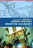 The Routledge Atlas of Jewish History, Gilbert, Martin, 0415281504