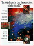 In Wildness Is the Preservation of the World, Thoreau, Henry David, 0884861503