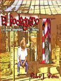 El Bodeguero y el Proceso Inmigratorio en America 9780976481508