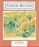 Country Matters, Jo Northrop and Estate Of Jo Northrop Estate Of Jo Northrop, 1555911501