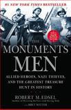 The Monuments Men, Robert M. Edsel, 1599951509