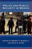 Police and Public Security in Mexico, , 1935551507