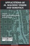 Applications of AI, Machine Vision and Robotics, K. L. Boyer and L. Stark, 9810221509