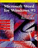 Microsoft Word for Windows 95 : The Complete Reference, Campbell, Mary and Lawrence, Gabrielle A., 0078821509
