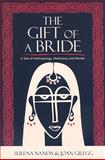 The Gift of a Bride 9780759111509
