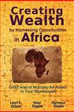 Creating Wealth by Harnessing Opportunities in Africa, Lauri E. Elliott and Nissi Ekpott, 0983301506