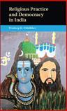 Religious Practice and Democracy in India, Chhibber, Pradeep, 1107041503