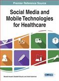 Social Media and Mobile Technologies for Healthcare, , 146666150X