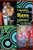 Legendary Bass Funkateer, Free Hansolor, 1477241507