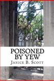 Poisoned by Yew, Janice Scott, 1478301503