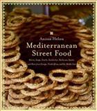 Mediterranean Street Food, Anissa Helou, 0060891513