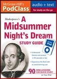 McGraw-Hill's PodClass a Midsummer Night's Dream Study Guide, Mallison, Jane, 0071611517