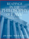 Readings in the Philosophy of Law, Arthur, John and Shaw, William, 0131931512