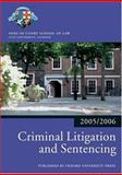 Criminal Litigation and Sentencing 2005-2006, Inns of Court School of Law Staff, 0199281513