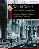 World War I : A History in Documents, Shevin-Coetzee, Marilyn and Coetzee, Frans, 0199731519