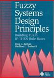 Fuzzy Systems Design Principles, Riza C. Berkan and Sheldon L. Trubatch, 0780311515