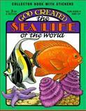 God Created the Sea Life of the World, Earl Snellenberger, Bonita Snellenberger, 0890511519