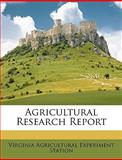Agricultural Research Report, Virginia Agricultural Experimen Station, 114661151X