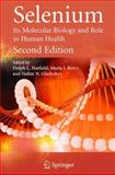Selenium : Its Molecular Biology and Role in Human Health, , 1441941517