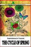 The Cycle of Spring, Rabindranath Tagore, 1477441514