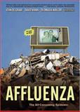 Affluenza, John De Graaf and David Wann, 1576751511