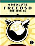 Absolute FreeBSD : The Complete Guide to FreeBSD, Lucas, Michael W., 1593271514