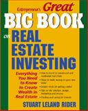 Great Big Book on Real Estate Investing : Everything You Need to Know to Create Wealth in Real Estate, Rider, Stuart Leland, 1932531513