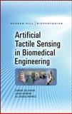 Artificial Tactile Sensing in Biomedical Engineering, Najarian, Siamak and Dargahi, Javad, 0071601511