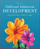 Child and Adolescent Development, Woolfolk, Anita and Perry, Nancy, 0133831515
