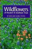 Wildflowers of Houston and Southeast Texas 9780292781511