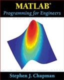 MATLAB Programming for Engineers, Chapman, Stephen J., 0534951511