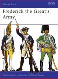 Frederick the Great's Army, Albert Seaton, 0850451515