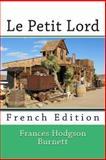 Le Petit Lord, Frances Hodgson Burnett, 1494261510
