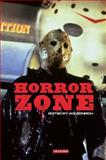 Horror Zone : The Cultural Experience of Contemporary Horror Cinema, , 1848851510