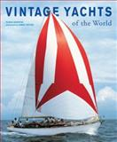 Vintage Yachts of the World 9783936761511