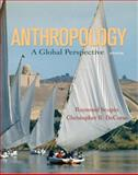 Anthropology : A Global Perspective, Scupin, Raymond and DeCorse, Christopher R., 0132381516
