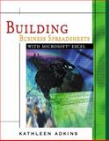 Building Business Spreadsheets with Excel, Adkins, Kathleen, 0324131518