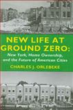 New Life at Ground Zero 9780914341512