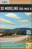 Exploring 3D Modeling with 3Ds Max 8 (Book Only), Till, Steve and O'Connell, James, 1111321515