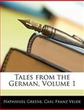 Tales from the German, Nathaniel Greene and Carl Franz Velde, 1142871517