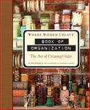 Where Women Create-Book of Organization, Jo Packham, 1402791518