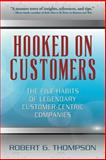 Hooked on Customers, Robert Thompson, 1478271515
