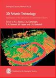 3D Seismic Technology : Application to the Exploration of Sedimentary Basins, Davies, R. J. and Cartwright, J. A., 1862391513