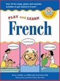 French : Over 50 Fun Songs, Games and Everyday Activites to Get Started in French, Lomba, Ana and Summerville, Marcela, 0071441514